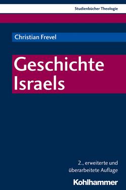Geschichte Israels von Bitter,  Gottfried, Frevel,  Christian, Muschiol,  Gisela, Sattler,  Dorothea, Weidemann,  Hans-Ulrich
