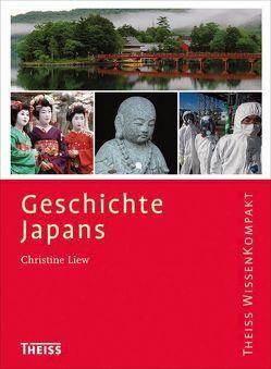 Geschichte Japans von Liew,  Christine