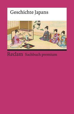 Geschichte Japans von Kreiner,  Josef