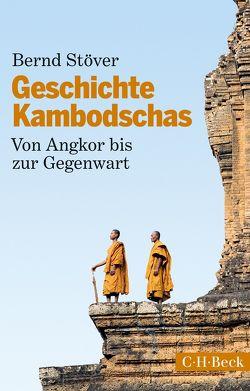 Geschichte Kambodschas von Stöver,  Bernd