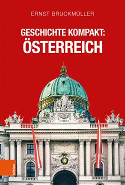 Geschichte kompakt: Österreich von Bruckmüller,  Ernst