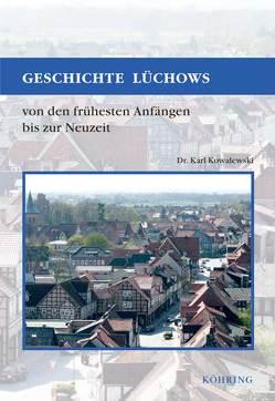 Geschichte Lüchows von Kowalewski,  Karl, Schultz,  Karl H, Schwedland,  Hubert