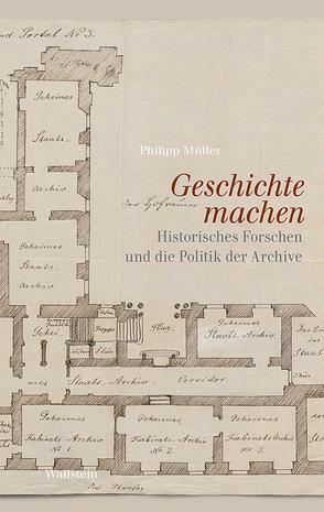 Geschichte machen von Philipp Müller