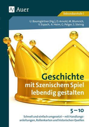 Geschichte mit Szenischem Spiel lebendig gestalten von Baumgärtner,  Ulrich