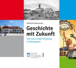 Geschichte mit Zukunft von Heydenreuter,  Reinhard