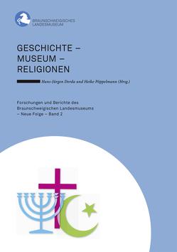 Geschichte – Museum – Religionen von Derda,  Hans-Jürgen, Pöppelmann,  Heike