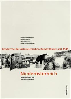 Geschichte Niederösterreichs seit 1945 von Dippelreiter,  Michael