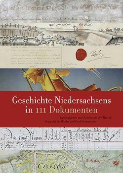 Geschichte Niedersachsens in 111 Dokumenten von Bei der Wieden,  Brage, Steinwascher,  Gerd, van den Heuvel,  Christine