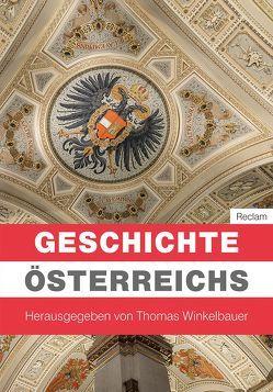 Geschichte Österreichs von Lackner,  Christian, Mazohl,  Brigitte, Pohl,  Walter, Rathkolb,  Oliver, Winkelbauer,  Thomas