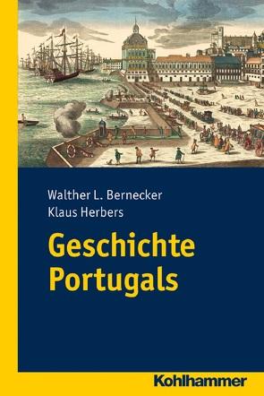 Geschichte Portugals von Bernecker,  Walther L., Herbers,  Klaus