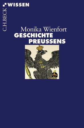 Geschichte Preußens von Wienfort,  Monika