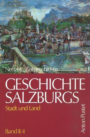 Geschichte Salzburgs – Stadt und Land von Dopsch,  Heinz, Spatzenegger,  Hans