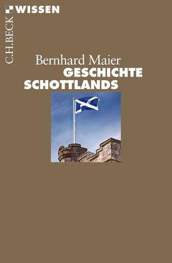 Geschichte Schottlands von Maier,  Bernhard