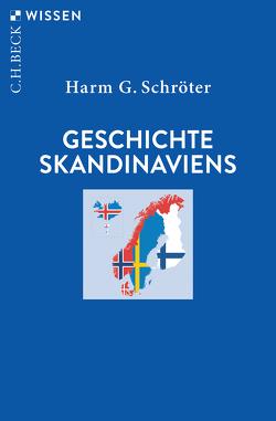 Geschichte Skandinaviens von Schröter,  Harm G.