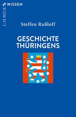 Geschichte Thüringens von Raßloff,  Steffen