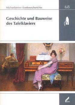Geschichte und Bauweise des Tafelklaviers von Lustig,  Monika, Schmuhl,  Hans E