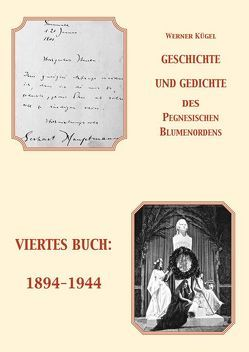 Geschichte und Gedichte des Pegnesischen Blumenordens von Kügel,  Werner