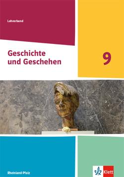 Geschichte und Geschehen 9. Ausgabe Rheinland-Pfalz Gymnasium