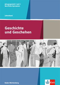 Geschichte und Geschehen / Lehrerband Klasse 11/12