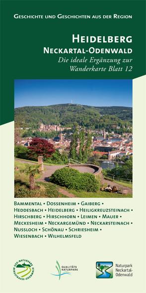 Geschichte und Geschichten aus der Region, Heidelberg – Neckartal-Odenwald von Türk,  Rainer