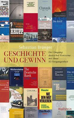 Geschichte und Gewinn von Brünger,  Sebastian