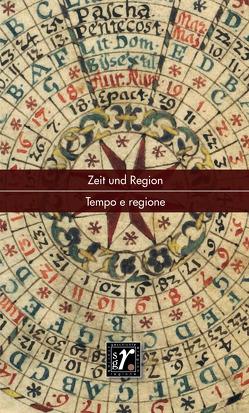 Geschichte und Region/Storia e regione 29/2 (2020) von Albertoni,  Giuseppe, Ruzicic-Kessler,  Karlo