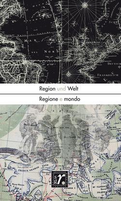 Geschichte und Region/Storia e regione 30/1 (2021) von Brunet,  Francesca, Gräser,  Marcus, Langthaler,  Ernst