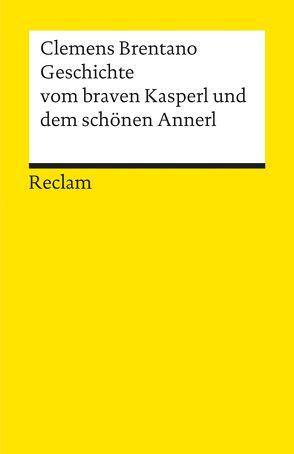 Geschichte vom braven Kasperl von Brentano,  Clemens