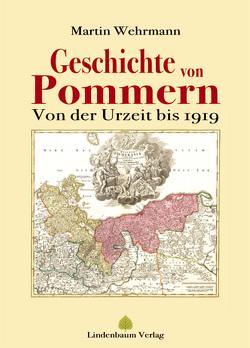 Geschichte von Pommern von Wehrmann,  Martin