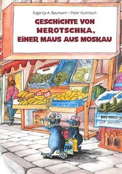 Geschichte von Werotschka, einer Maus aus Moskau von Baumann,  Evgenija