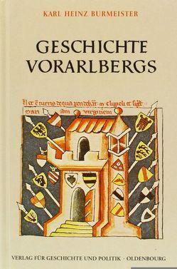 Geschichte Vorarlbergs von Burmeister,  Karl Heinz