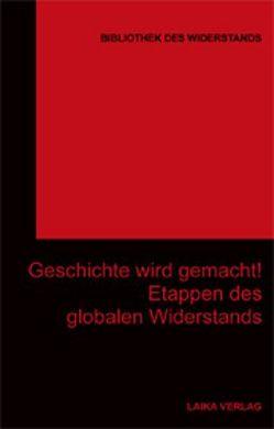 Geschichte wird gemacht! von Baer,  Willi, Dellwo,  Karl-Heinz