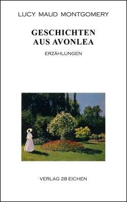 Geschichten aus Avonlea von Erler,  Nadine, Montgomery,  Lucy Claud