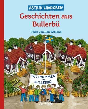Geschichten aus Bullerbü von Hacht,  Silke von, Lindgren,  Astrid, Wikland,  Ilon