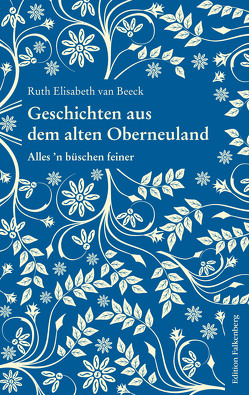 Geschichten aus dem alten Oberneuland von van Beeck,  Ruth Elisabeth