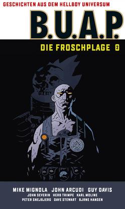 Geschichten aus dem Hellboy-Universum: B.U.A.P. von Mignola,  Mike