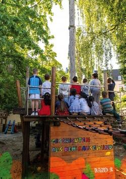Geschichten aus dem Sausewind – Band 2 von MUMM-Familienservice gGmbH,  Kita Sausewind Mönchengladbach