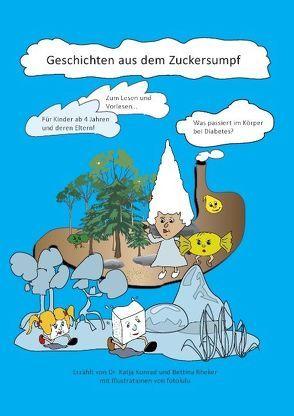 Geschichten aus dem Zuckersumpf von fotolulu, Konrad,  Katja, Rheker,  Bettina
