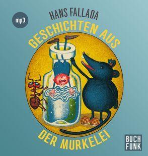 Geschichten aus der Murkelei von Fallada,  Hans, Gerber,  Wolfgang, Ticha,  Hans