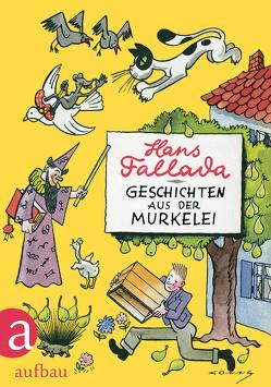 Geschichten aus der Murkelei von Fallada,  Hans, Neubauer-Conny,  Conrad