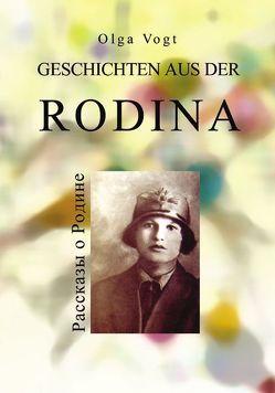 Geschichten aus der Rodina von Vogt,  Olga