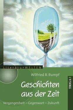 Geschichten aus der Zeit von Böhme,  Michael, Rumpf,  Wilfried B.