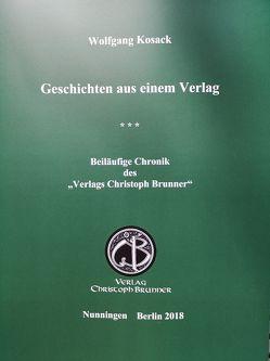 Geschichten aus einem Verlag von Kosack,  Wolfgang
