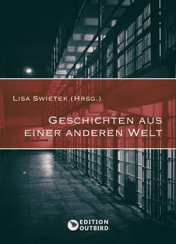 Geschichten aus einer anderen Welt von Lisa,  Swietek