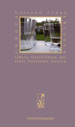 Geschichten aus einer Triestiner Osteria von Grünzweig,  Walter, Longo,  Gaetano