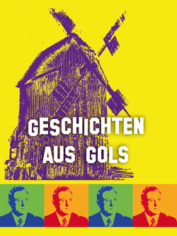 Geschichten aus Gols von Nittnaus,  Johann