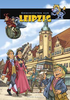 Geschichten aus Leipzig von Albers,  Ulrike, Matthes,  Rene, Saurer,  Johannes, Schwarz,  Alberto