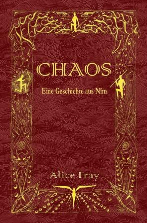 Geschichten aus Nîm / CHAOS von Fee,  Astrid