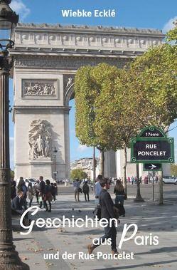 Geschichten aus Paris von Ecklé,  Wiebke
