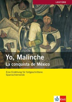 Yo, Malinche von Ardila,  Julio, Kornberger,  Reiner